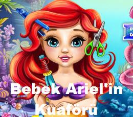 Bebek Ariel'in Kuaförü