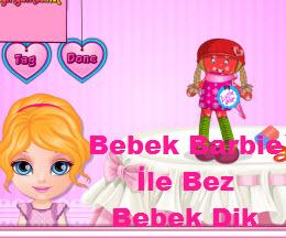 Bebek Barbie İle Bez Bebek Dik