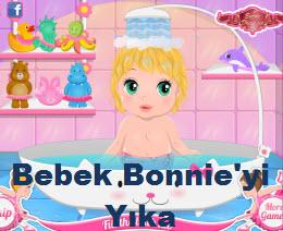 Bebek Bonnie'yi Yıka