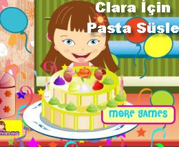 Clara İçin  Pasta Süsle