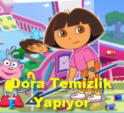 Dora Temizlik Yapıyor
