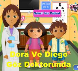 Dora Ve Diego Göz Doktorunda