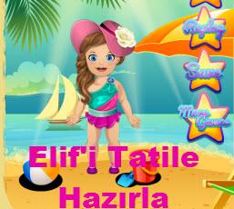 Elif'i Tatile Hazırla