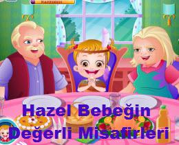 Hazel Bebeğin  Değerli Misafirleri