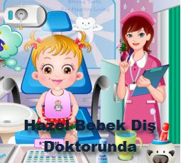Hazel Bebek Diş Doktorunda
