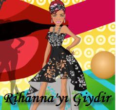 Rihanna'yı Giydir