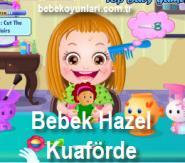 Bebek Hazel Kuaförde