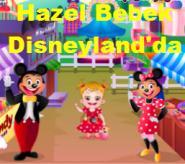Hazel Bebek Disneyland'da
