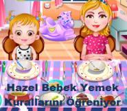 Hazel Bebek Yemek Kurallarını Öğreniyor