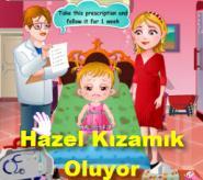 Hazel Kızamık Oluyor